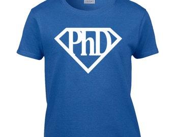 Doctor Shirt / Doctor Gift / PhD t-shirt / PhD Shirt / PhD t-shirt / PhD Shirt / PhD Super Hero Shirt / Funny Shirt / Gildan Shirt / 471