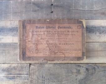 SALE*** 1839 Antique Music Book - The Union Choral Harmony/Die Union Choral Harmonie, Hardcover, by Henry C. Eyer. Lyrics in German, English