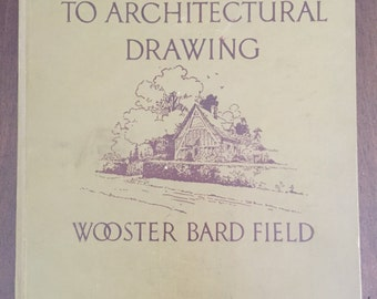 An Introduction to Architectural Drawing, 1932 vintage book