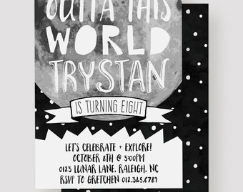 Outta This World Birthday Invitation | Outer Space, Moon, Stars, Out of This World, Explore, Black and White