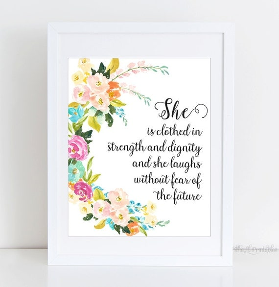 She Is Clothed With Strength And Dignity And She Laughs: She Is Clothed In Strength And Dignity And She Laughs Without