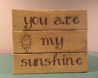Pallet board (you are my sunshine)