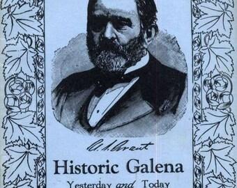 Galena Illinois HISTORY Book . President Ulysses Grant Historic architecture Civil War