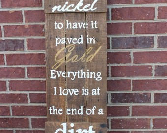 Rustic Sign Large Reclaimed Wood Dirt Road Quote Hand Painted