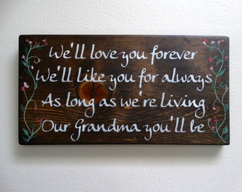 "Grandma/Nana Custom Wood Sign -  ""We'll Love You Forever...."" Quote Wall Decor. Stained Wood Sign with Hand Painting. Gift for Grandmother."