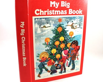 """Vintage """"My Big Christmas Book"""" - holiday, storybook, story book, Hayden McAllister, Muffit the Little Angel, music, crafts, 327 pages!"""