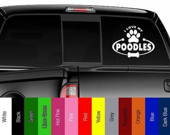 I Love My Poodles - CUSTOMISABLE -  Vinyl Decal for Car, Truck, Wall, Laptop