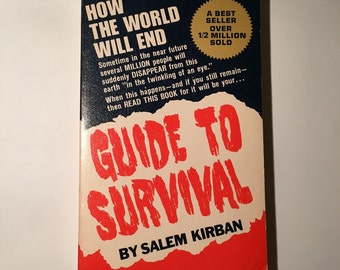 Guide to Survival - How the World Will End - 1974 - Salem Kirban