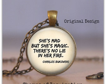 She's Mad but She's Magic Charles Bukoswki Quote Necklace boho jewelry poetry quote jewelry Bohemian Glass Pendant Necklace