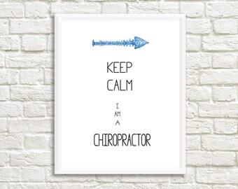 Chiropractic Keep Calm Print -Chiropractic Print - Chiropractor Art Print - Chiropractor Gift - Chiropractic Student - Chiropractor Print