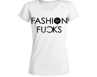 FASHION FU)KS • v-neck, organic & fair trade cotton