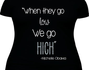 When they go low  We go High(High in SILVER GLITTER) Michelle Obama