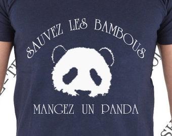 """T-shirt """"Sauvez les bambous , mangez un panda."""" Tee-shirt humour idée cadeau."""