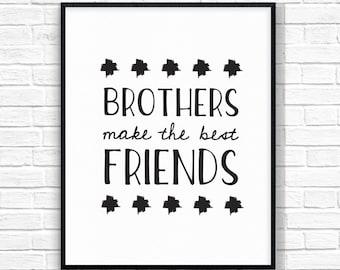 Brothers Make The Best Friends, Printable Art, Children's Printable, Nursery Art, Boy's Room Wall Art, Children's Decor