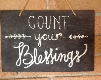 "Handmade/Handwritten ""Count Your Blessings"" Chalkboard Sign"
