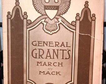 1907 General Grants Grand March//Written by E Mack//Vintage Sheet Music