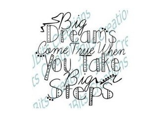 Instant Download SVG, JPEG, PNG, Big Dreams File Download, Dreams svg, svg download