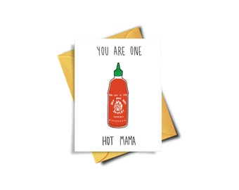 You Are One Hot Mama, Funny New Mom Card, Funny Baby Shower Card, New Baby, Pregnancy Announcement, Funny Anniversary Card, Girlfriend Card