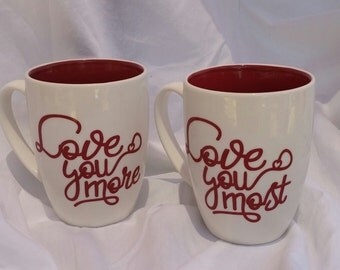 Coffee mug set  Love you more/most