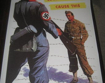 """WW2 Propaganda Poster Repro """"Loose Talk Can Cause This"""" WWII vintage POW United States anti nazi"""