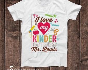 Kindergarten Teacher Shirt - Teacher Appreciation Shirt - Kindergarten Teacher Gifts - Personalized Teacher Gift - Teacher Tee School Shirts