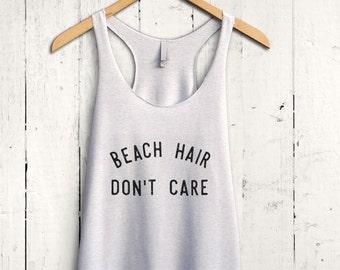 Beach Hair Dont Care Tank Top, Beach Tank Top, Beach Vacation Tank Top, Summer Tank Top, Vacation Shirt