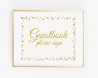 Guestbook Please sign, Gold Printable Wedding Sign, Gold Printable Wedding Decoration, Instant Download Digital Files, Gold and Glitter