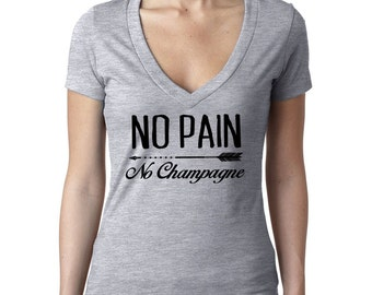 No Pain No Champagne Deep V Neck - FREE SHIPPING - Women's Deep V-Neck  T Shirt