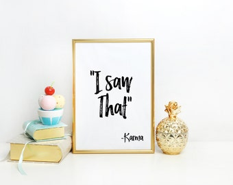 """PRINTABLE DECOR """"I Saw That"""" Typography Art Modern Room Decor Instant Download Apartment Decor Word Wall Art Print Typography Quote"""