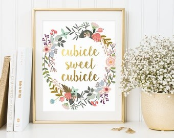Inspirational Quote, Сubicle Sweet Cubicle, Office Wall Decor, Gold Letter Print, Office Print, Work Decor, Work Motivational Print