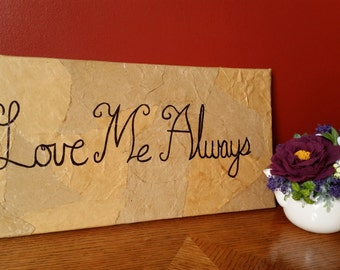 Love Me Always Sign
