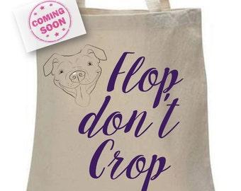 Flop don't Crop reusable tote bag