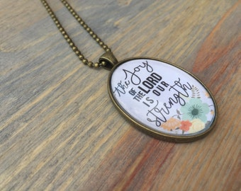 The Joy of the Lord is our Strength Pendant Necklace | Nehemiah 8:10 | Pendant Jewelry