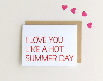 I love you card, Like a Hot Summer Day, Red Letter Card, Valentine's Day Card, SKU : FC103