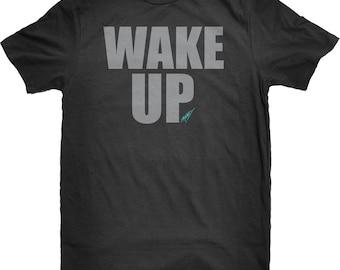 Wake Up /Grey & Teal