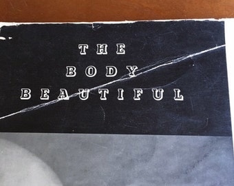 The Body Beautiful by Heyworth Campbell