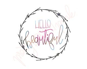 Hello Beautiful • Wreath Design