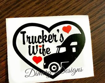 Trucker's wife vinyl decal sticker, decal for laptop yeti cup ozark trail tumbler water bottle decal, custom colors available