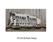 PHOTO BOOTH SIGN / Wooden Wedding Arrow / Wedding Decorations / Shabby Chic Wedding Signs / Photo Props / My Primitive Boutique
