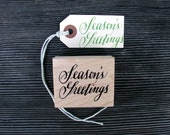 Holiday Stamp, Season's Greetings, Rubber Stamp, Hand Lettered Calligraphy Script, Christmas Packaging