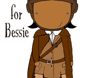 B is for Bessie 4x6 or 5x7 art print women heroes ABC