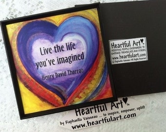 LIVE the LIFE You've Imagined THOREAU Inspirational 3x3 Magnet Motivational Encourage College Student Heartful Art by Raphaella Vaisseau