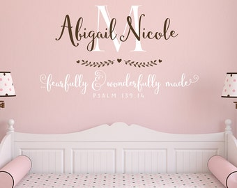 Personalized Nursery Decal - Fearfully and wonderfully made - Psalm 139 - Wall Decal - Custom Name Decal for Nursery - Girl monogram