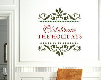 """Holiday Decorations """"Celebrate the Holidays"""" Holiday Sign Vinyl Wall Decal Holiday Sticker Non-Religious Decoration Holiday Wall Decal"""
