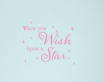 When you wish Wall Decal, Star Wall Decals, Childrens Vinyl Decals, Girls Room Decor, Star Decals, When you wish upon a star