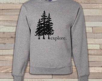 Camping Sweatshirt - Men's Crewneck Sweatshirt - Explore. Adult Grey Sweatshirt - Outdoors Sweatshirt - Gift for Him - Hiking Sweatshirt