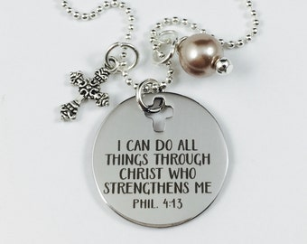 I Can Do All Things Through Christ- Laser Engraved Charm Necklace - Stainless Steel Pendant w/ your color choice of pearl - Phil 4:13