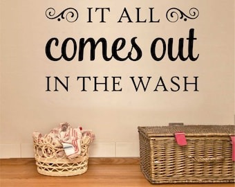 it all comes out in the wash laundry quote vinyl wall lettering vinyl lettering wall quotes vinyl letters wall words vinyl decals