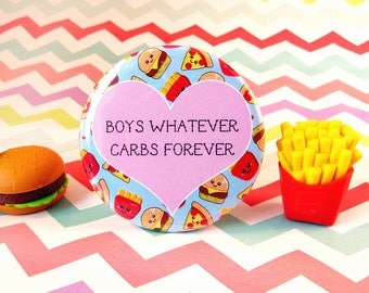Carbs Forever Magnet / Badge, friendship badge gift, cute kitchen decor, carbs pin badge, boys whatever magnet, friend gift button badge