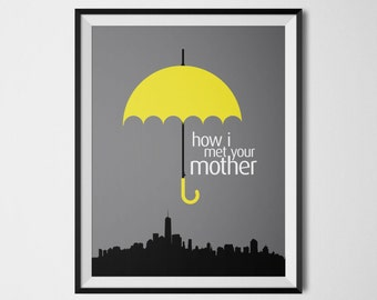 How I Met Your Mother Poster Print Barney Stinson Ted Mosby Wall Art HIMYM Yellow Umbrella Printable Tv Show Poster Minimalist Art Print